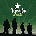 Flipsyde We The People