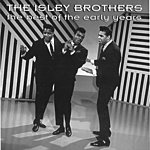 The Isley Brothers The Best Of The Early Years