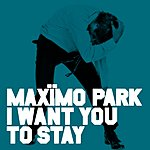 Maximo Park I Want You To Stay (Christian Vogel Remix)/La Quinta