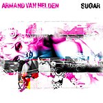 Armand Van Helden Sugar (Single)