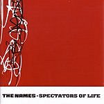 The Names Spectators Of Life