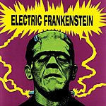 Electric Frankenstein I'm Not Your (Nothing) (3-Track Maxi-Single)