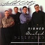 Gold City Signed Sealed Delivered