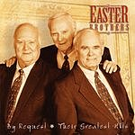 Easter Brothers By Request: Their Greatest Hits