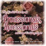Daywind Studio Musicians The World's Best Loved Processionalls, Recessionals And Other Wedding Music