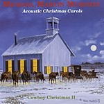 Michael Martin Murphey Acoustic Christmas Carols