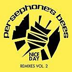 Persephone's Bees Nice Day (Remix 4 Pak #2)