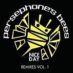 Persephone's Bees Nice Day (Remix 4 Pak #1)