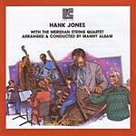 Hank Jones Hank Jones With The Meridian String Quart