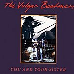 Vulgar Boatmen You And Your Sister