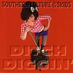 Southern Culture On The Skids Ditch Diggin'