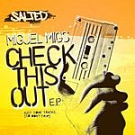 Miguel Migs Check This Out EP