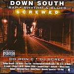 OG Ron C Down South Rap, R&B (Chopped & Screwed) (Parental Advisory)