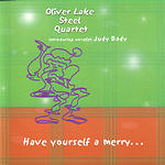 Oliver Lake Steel Quartet Have Yourself A Merry...