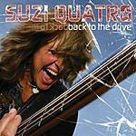 Suzi Quatro Back To The Drive