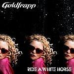 Goldfrapp Ride A White Horse (Maxi-Single)