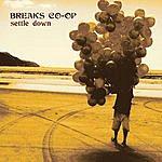 Breaks Co-Op Settle Down (Maxi-Single)