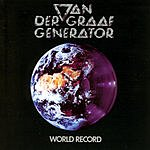 Van Der Graaf Generator World Record (Bonus Tracks)