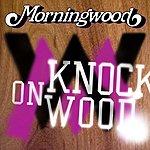 Morningwood Knock On Wood (Single)