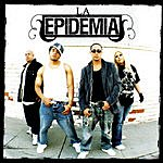 La Epidemia La Epidemia Latina (Parental Advisory)