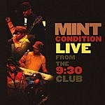 Mint Condition Live From The 9:30 Club