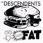 Descendents Bonus Fat
