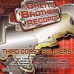 Ghetto Brothers Third Coast Soldiers (Parental Advisory)