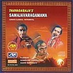 N. Ramani Thayagaraja's Samajavaragamana
