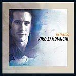 Kiko Zambianchi Retratos