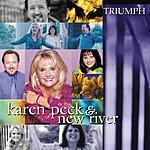 Karen Peck & New River Triumph