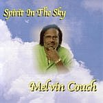 Melvin Couch Spirit In The Sky
