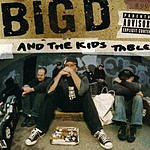 Big D And The Kids Table How It Goes (Parental Advisory)