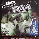 DJ Black Best Of Three 6 Mafia & HCP (Screwed) (Parental Advisory)