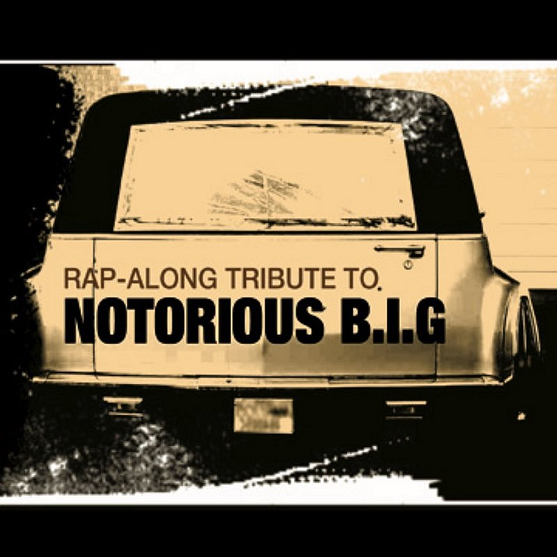 Cover Art: Rap Along Tribute To Notorious B.I.G.