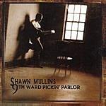 Shawn Mullins 9th Ward Pickin' Parlor
