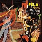 Fela Kuti Everything Scatter/Noise For Vendor Mouth