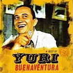 Yuri Buenaventura Best Of Yuri Buenaventura