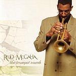 Rod McGaha The Trumpet Sounds