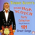 Tommy Scott Double Hop Scotch Party Collection: Sing & Dance To 101 Great Songs
