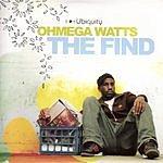Ohmega Watts The Find