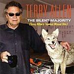 Terry Allen The Silen Majority: Terry Allen's Greatest Missed Hits