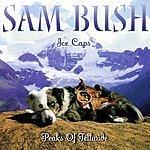 Sam Bush Ice Caps: Peaks Of Telluride