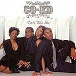 Co-Ed Roll Wit Me (Single)