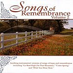 Tracey Phillips Songs Of Remembrance, Vol.2