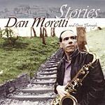 Dan Moretti Stories