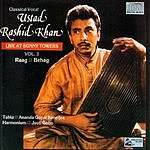 Ustad Rashid Khan Live At Sunny Towers, Vol.3