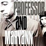 Professor And Maryann Professor & Maryann
