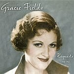 Gracie Fields Requests 1930-1952
