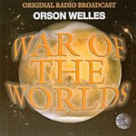 Orson Welles War Of The Worlds: Original Radio Broadcast