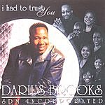 Darius Brooks I Had To Trust You